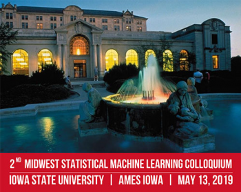 The 2nd Midwest Statistical Machine Learning Colloquium
