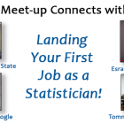 "Academic Affiliates Meet-up, ""Landing your first job as a Statistician!"""