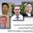 From left to right, Matthias Schonlau (NISS postdoc 1997-1999), Xingdong Feng (NISS Postdoc 2009-2011), George Luta (NISS Postdoc  2006-2009), and Yingchun (Jasmine) Zhou (NISS Postdoc 2007-2009).