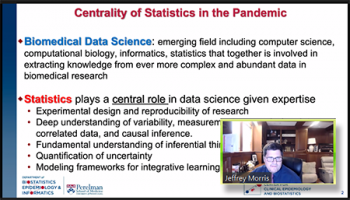 Jeffrey Morris (University of Pennsylvania) establishes the central role that statistics has played during the pandemic.