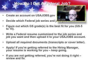 Lex Levin (Lex Levin, LLC) walks through specific steps in obtaining a federal job.