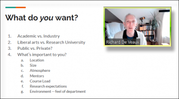 Dick De Veaux (Williams College) encourages applicants to reflect on what they want out of a job.