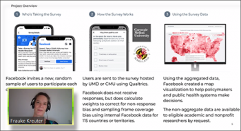 Frauke Kreuter (Maryland, Munich) reviews the structure behind the Facebook COVID-19 surveys.