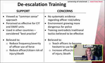 Robin Engel (University of Cincinnati) discusses the support versus the concerns related to de-escalation training for police.
