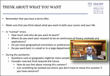 Robert Krafty (Emory) asks candidates to reflect on the direction of their chosen career.