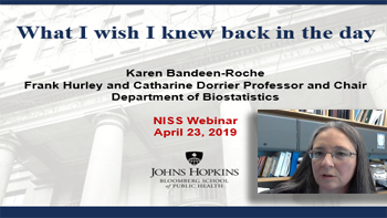 What I Wish I Knew Back in the Day, Karen Bandeen-Roche - Johns Hopkins University
