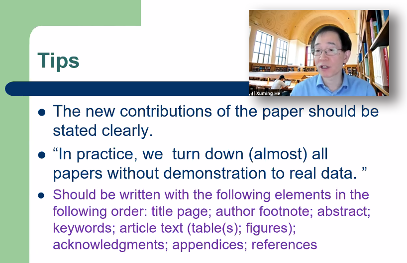 Xuming He shares advice about publishing in statistics journals.