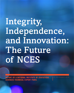 Integrity, Independence and Innovation:  The Future of NCES report